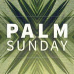 Palm Sunday facts